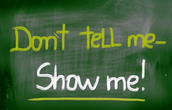 Don't tell me - show me! image